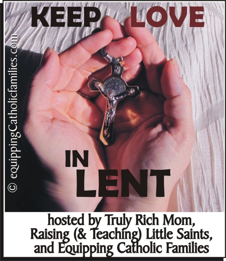Keep the Love in Lent