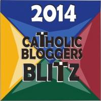 2014 Catholic Bloggers Link-Up Blitz