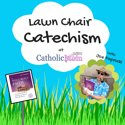 Part 1: The Creed and Chapter 1: Laying a Firm Foundation {Lawn ChairCatechism}