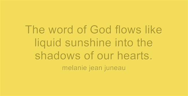 The Word of God is Like LiquidSunshine