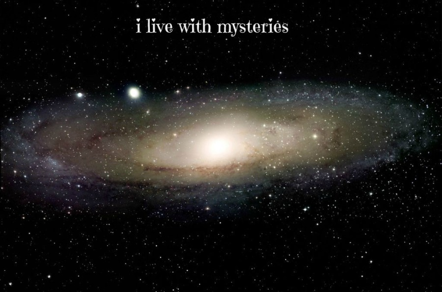I  Live WithMysteries