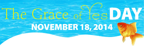 """The Grace of Yes Day: Melanie's """"Yes"""" toGod"""