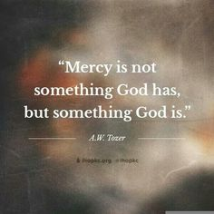 The True Nature of Mercy and Prayer